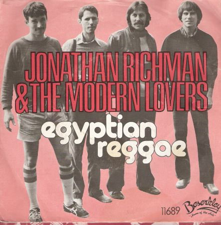 Jonathan Richman And The Modern Lovers Egyptian Reggae